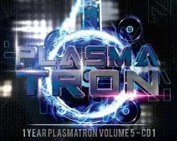 1 Year Plasmatron Volume 5 *Double Cd* (Mixed by Dj Reactive & Dj Bryce) Release 11.05.2016