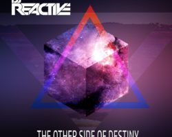 "New single ""Dj Reactive – The other side of destiny"" Release 08.03.2017"