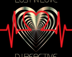 Dj Reactive – Lost In Love (Original Mix) Release ★05.03.2018★