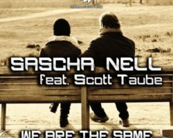 Sasha Nell feat Scott Taube – We Are The Same (Dj Reactive Remix) ★Release 01.06.2018★