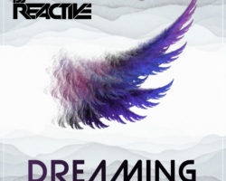 Dj Reactive – Dreaming ★Release 24.10.2018★