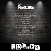 Dj Reactive – Louder *ALBUM* (Pre-order Start)