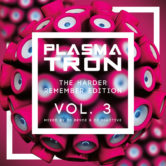 Plasmatron The Harder Remember Vol 3 (Mixed by Dj Reactive & Dj Bryce)